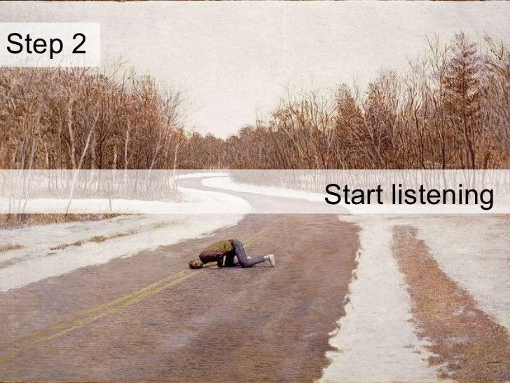 Start listening Step 2