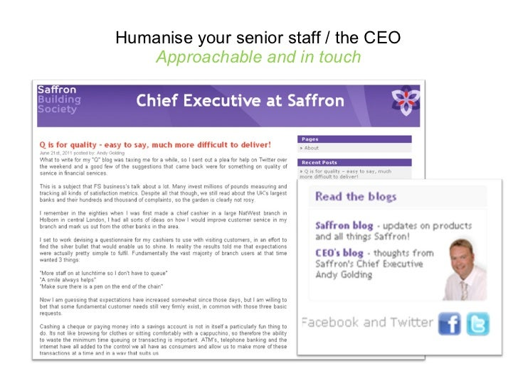 Humanise your senior staff / the CEO Approachable and in touch