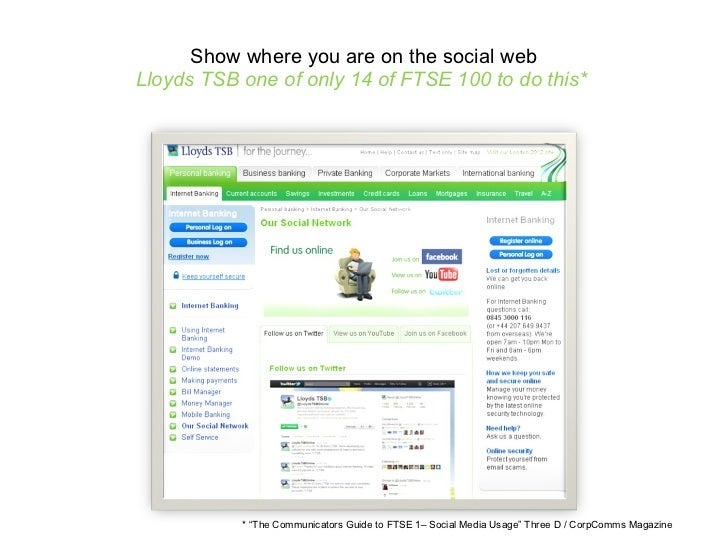 """Show where you are on the social web Lloyds TSB one of only 14 of FTSE 100 to do this*  * """"The Communicators Guide to FTSE..."""