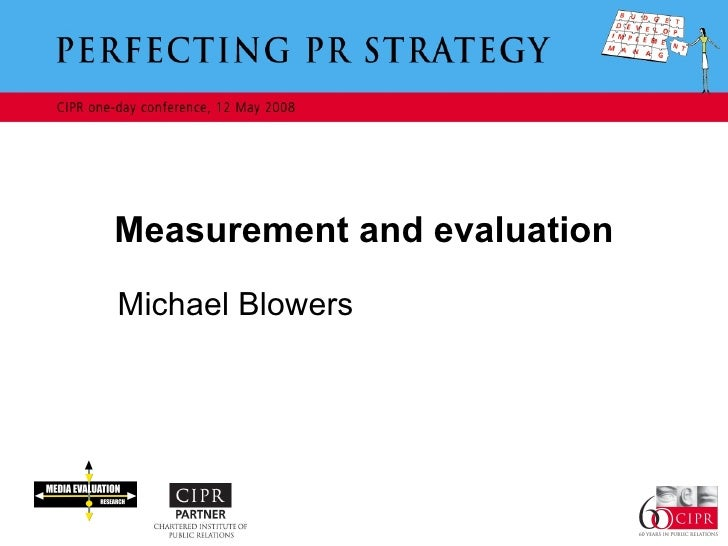 Measurement and evaluation Michael Blowers