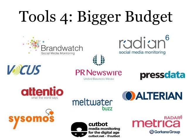 Tools 4: Bigger Budget