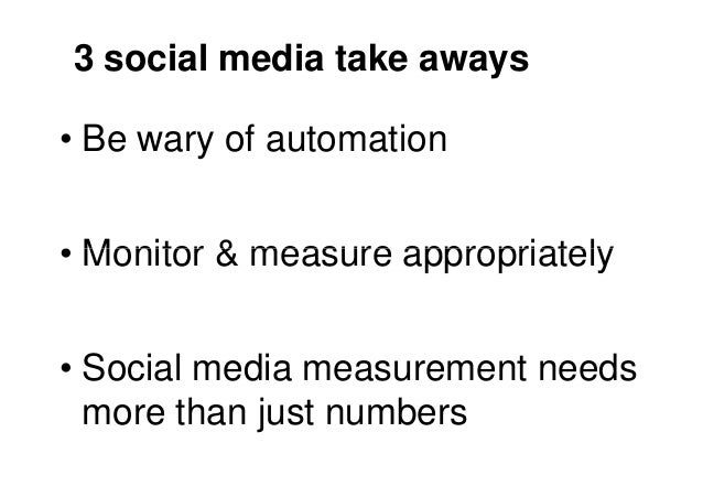 And 3 for PR Measurement• Measurement should be tied to  objectives• Objectives need to be time bound  and measurable• Use...