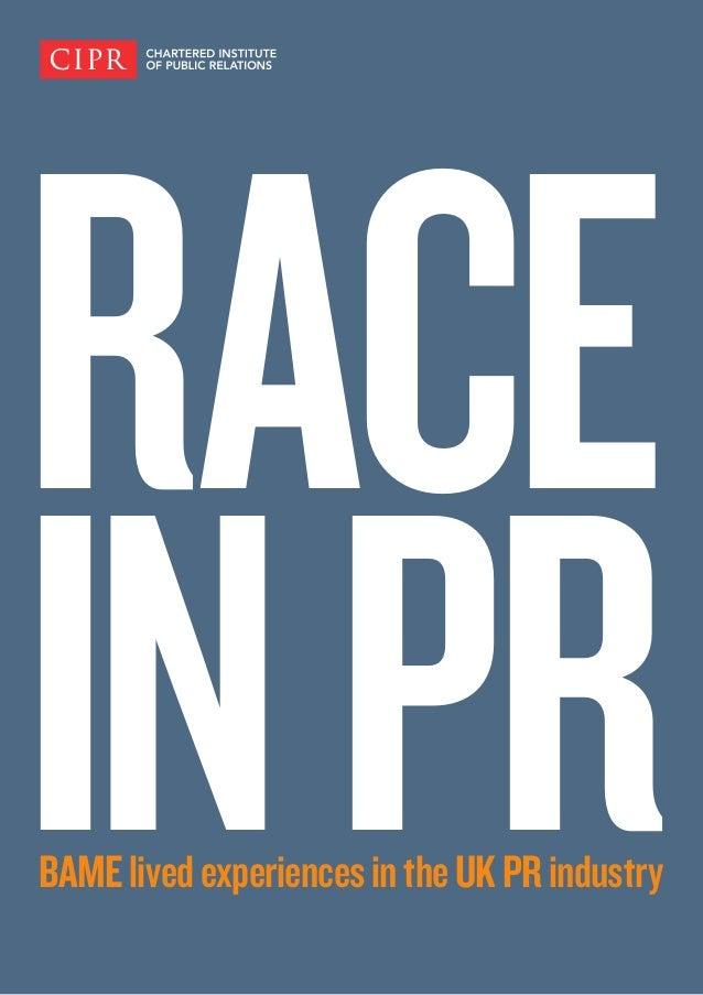 RACE INPRBAMElivedexperiencesintheUKPRindustry