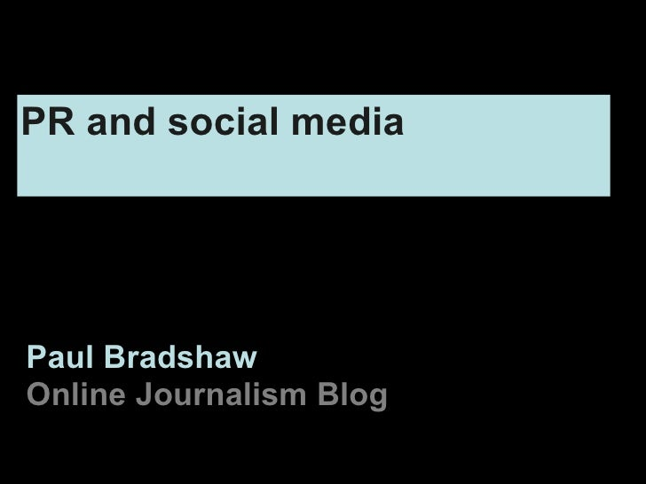 Paul Bradshaw Online Journalism Blog PR and social media