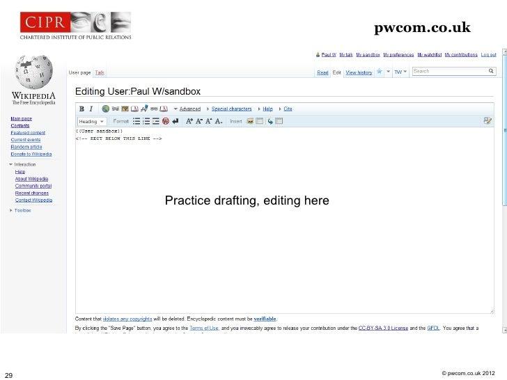 pwcom.co.uk     Practice drafting, editing here                                              © pwcom.co.uk 201229