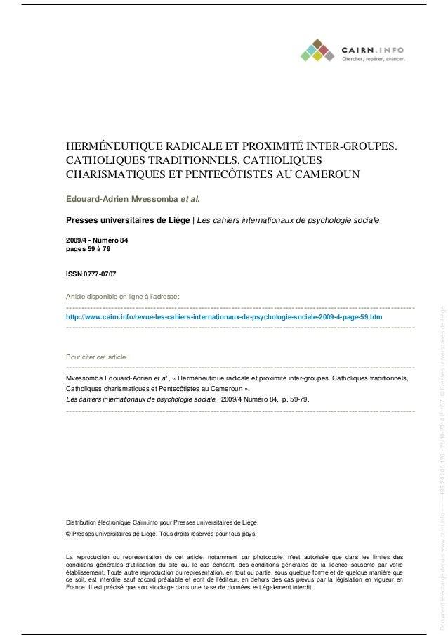 HERMÉNEUTIQUE RADICALE ET PROXIMITÉ INTER-GROUPES. CATHOLIQUES TRADITIONNELS, CATHOLIQUES CHARISMATIQUES ET PENTECÔTISTES ...
