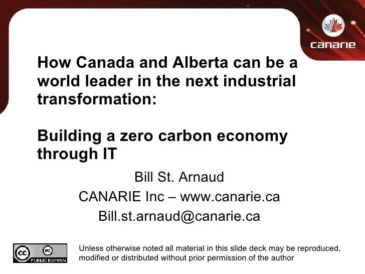 How Canada and Alberta can be a world leader in the next industrial transformation: Building a zero carbon economy through...