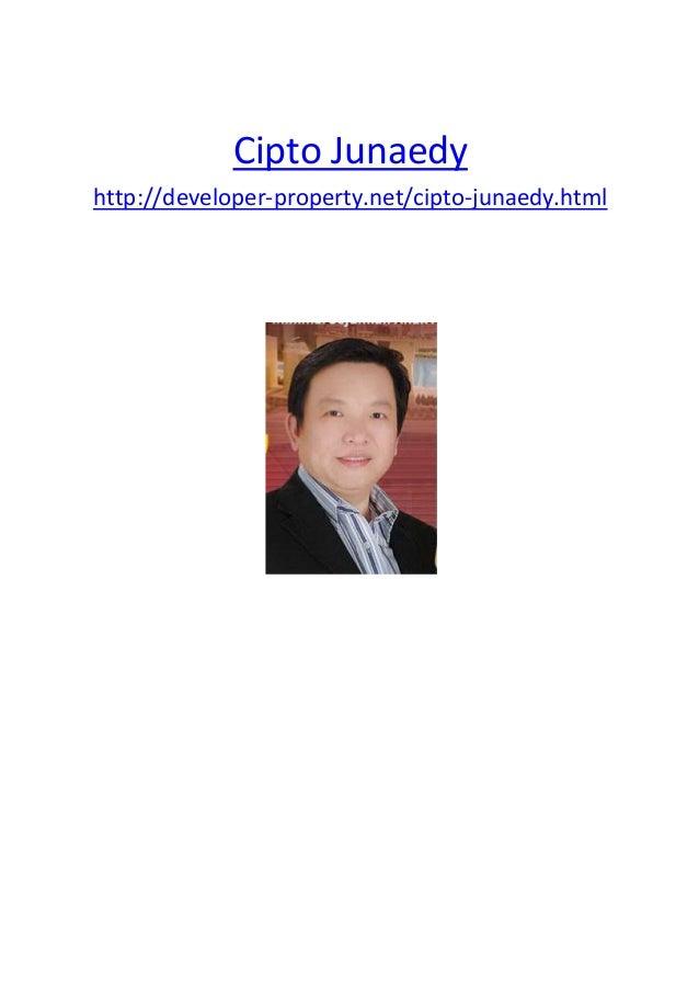 Cipto Junaedyhttp://developer-property.net/cipto-junaedy.html
