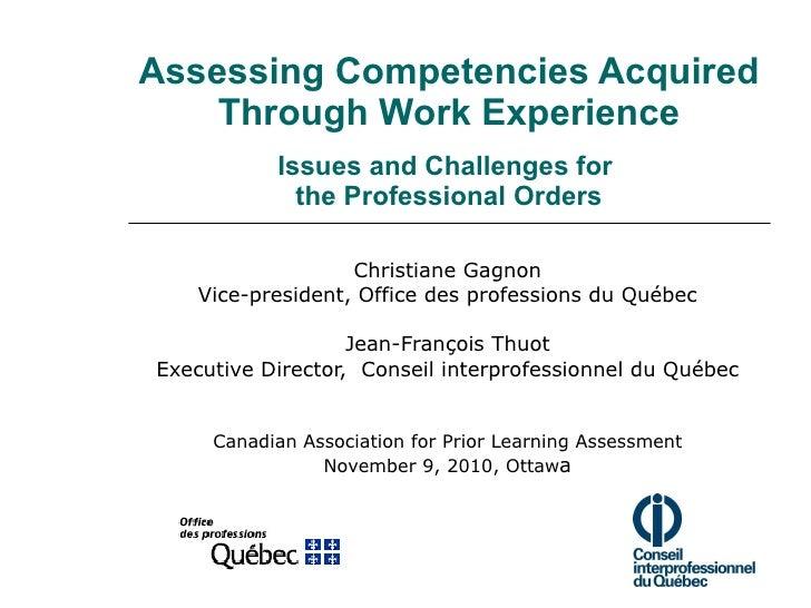 Évaluer les compétences acquises par l'expérience professionnelle -- Enjeux et défis des ordres professionnels