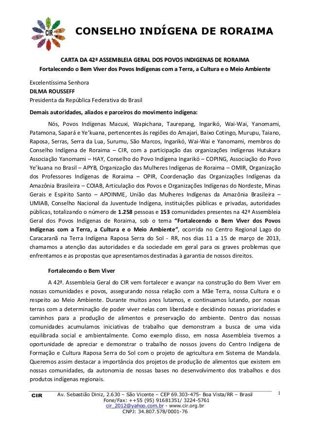 CONSELHO INDÍGENA DE RORAIMA           CARTA DA 42ª ASSEMBLEIA GERAL DOS POVOS INDIGENAS DE RORAIMA   Fortalecendo o Bem V...