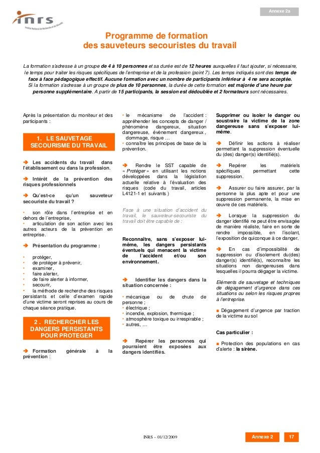 INRS – 01/12/2009 Programme de formation des sauveteurs secouristes du travail La formation s'adresse à un groupe de 4 à 1...
