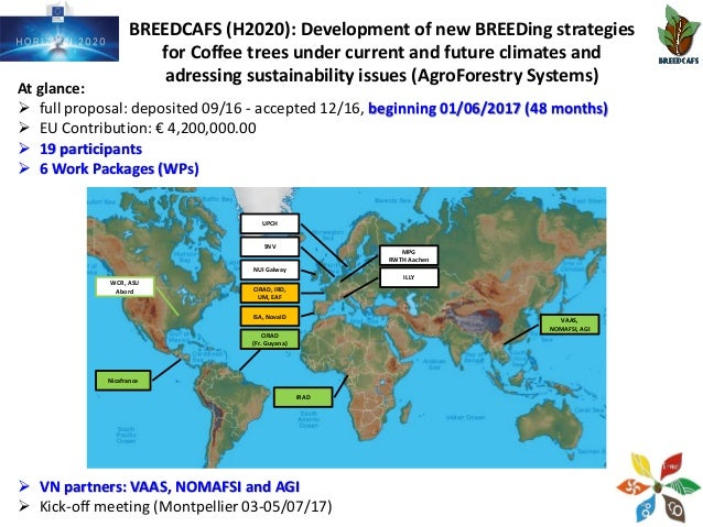 BREEDCAFS (H2020): Development of new BREEDing strategies for Coffee trees under current and future climates and adressing...