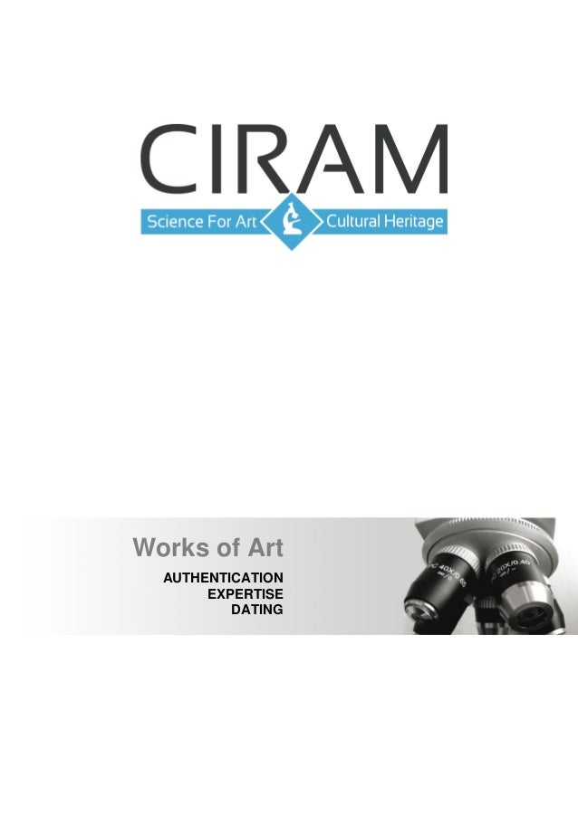 Works of Art  AUTHENTICATION       EXPERTISE          DATING             March 2012