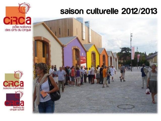 CIRCa : saison culturelle 2012-2013 à Auch