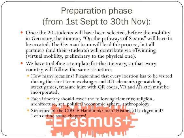Preparation phase (from 1st Sept to 30th Nov):  Once the 20 students will have been selected, before the mobility in Germ...