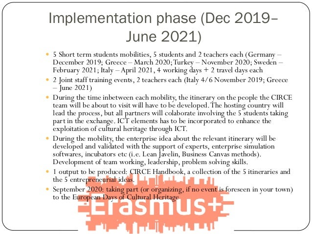 Implementation phase (Dec 2019– June 2021)  5 Short term students mobilities, 5 students and 2 teachers each (Germany – D...