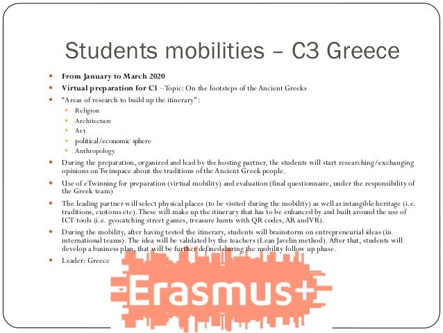 Students mobilities – C3 Greece  From January to March 2020  Virtual preparation for C3 –Topic: On the footsteps of theA...