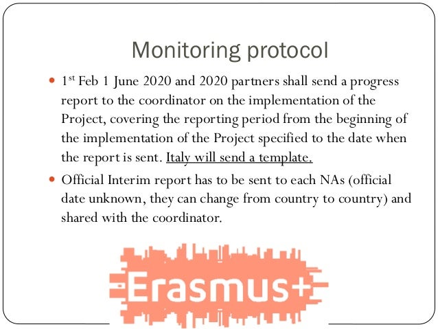 Monitoring protocol  1st Feb 1 June 2020 and 2020 partners shall send a progress report to the coordinator on the impleme...