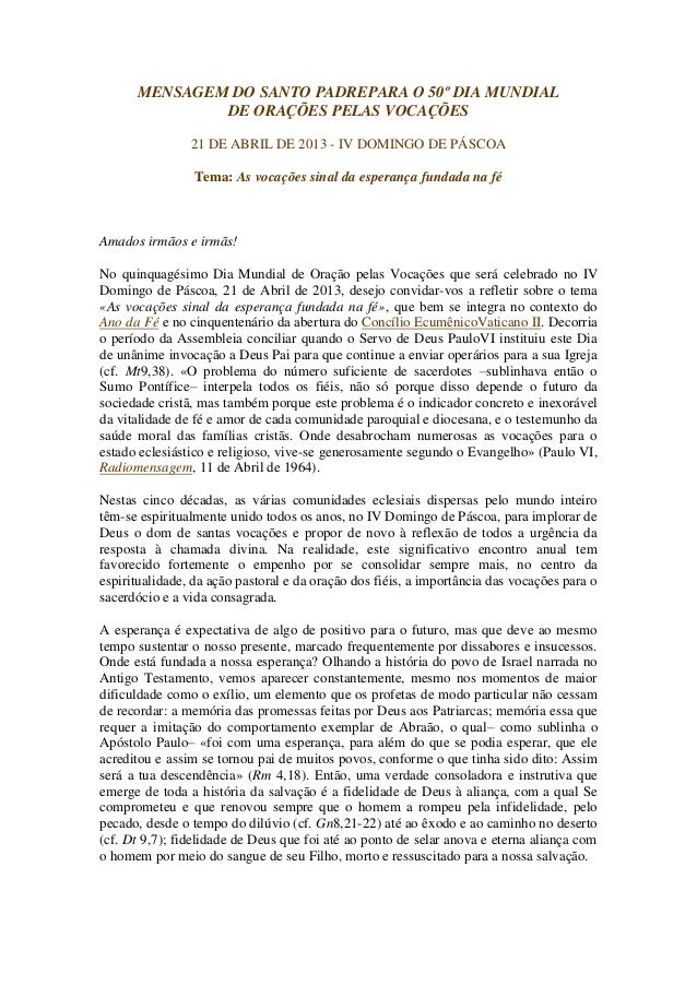MENSAGEM DO SANTO PADREPARA O 50º DIA MUNDIAL              DE ORAÇÕES PELAS VOCAÇÕES                21 DE ABRIL DE 2013 - ...