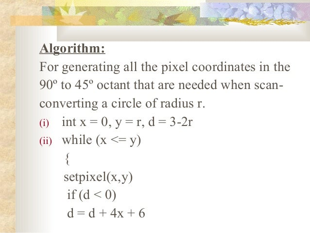 Midpoint Line Drawing Algorithm Derivation : Circle drawing algo