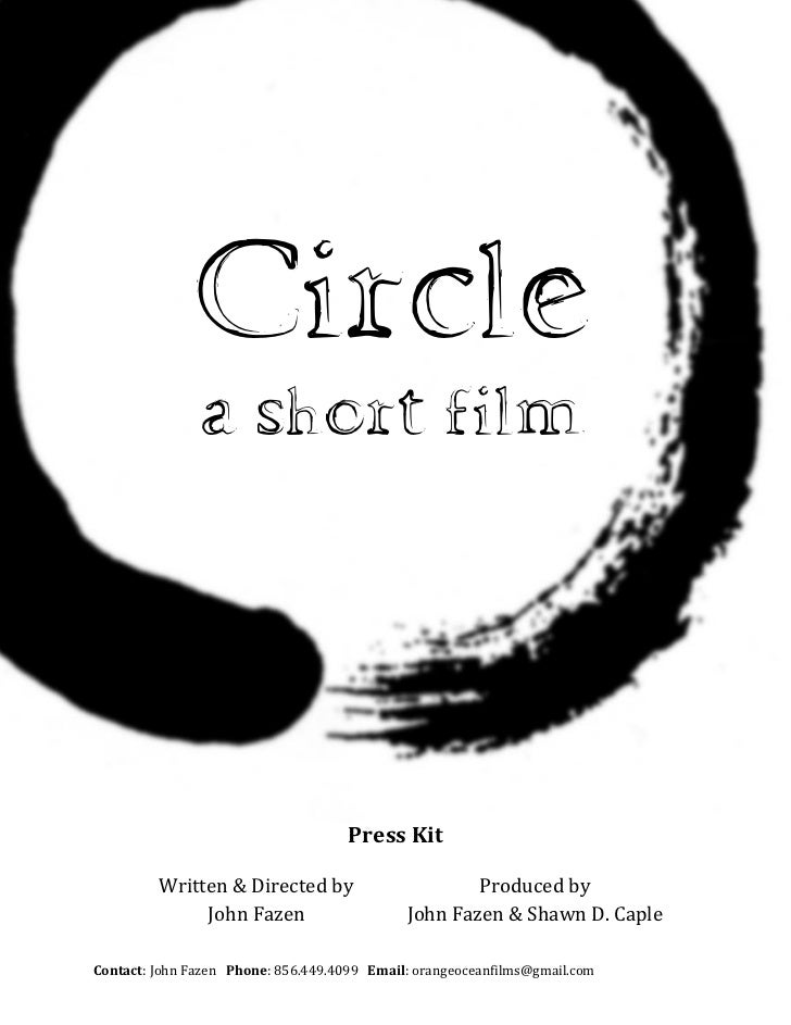 Circle               a short film                                     Press Kit         Written & Directed by             ...
