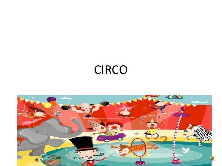 CIRCO<br />