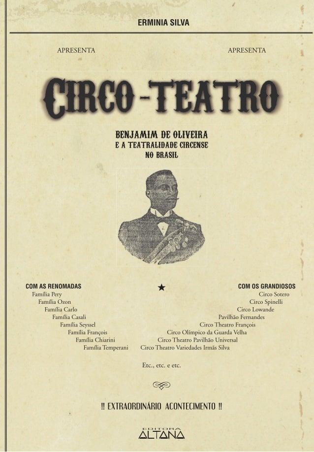 Erminia SilvaCirco-teatro:Benjamim de Oliveira e ateatralidade circense no Brasil