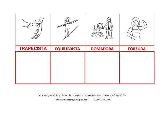TRAPECISTA  EQUILIBRISTA  Autor pictogramas: Sergio Palao  DOMADORA  Procedencia: http://catedu.es/arasaac/ Licencia: CC (...