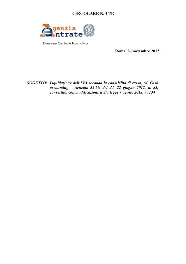 CIRCOLARE N. 44/E         Direzione Centrale Normativa                                                 Roma, 26 novembre 2...