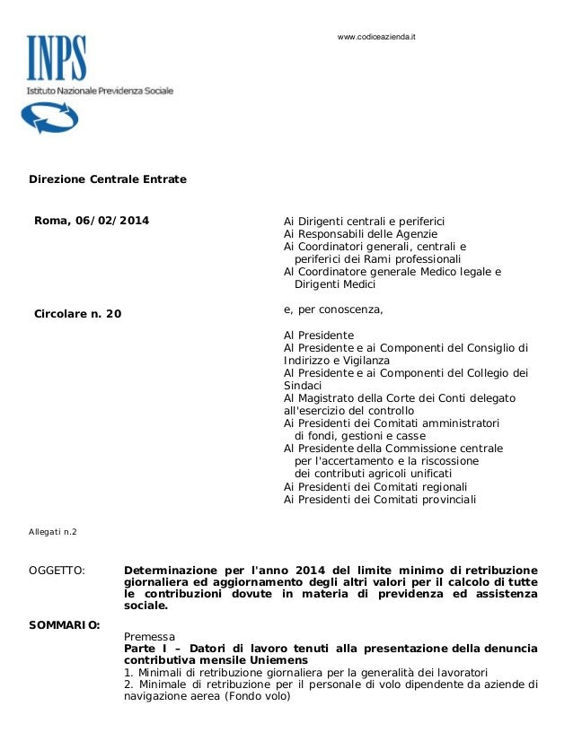 www.codiceazienda.it  Direzione Centrale Entrate  Roma, 06/02/2014  Ai Dirigenti centrali e periferici Ai Responsabili del...