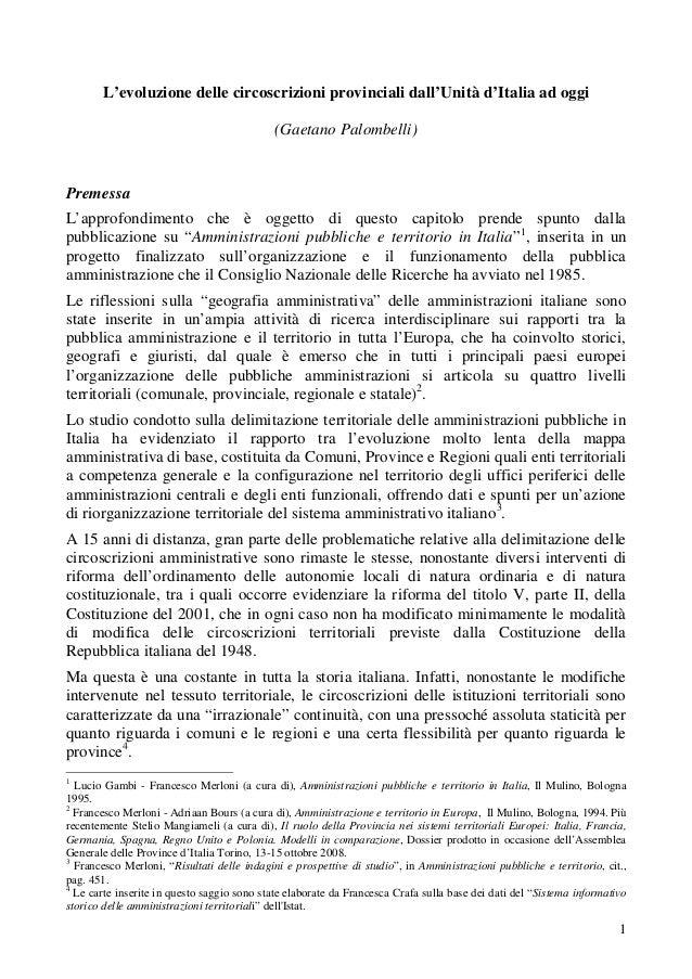 L'evoluzione delle circoscrizioni provinciali dall'Unità d'Italia ad oggi (Gaetano Palombelli)  Premessa L'approfondimento...