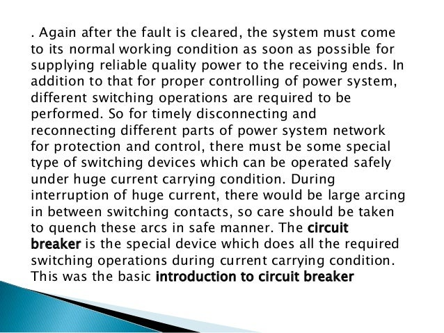"""The circuit breaker mainly consists of fixed  contacts and moving contacts. In normal """"on"""" condition of circuit breaker, ..."""