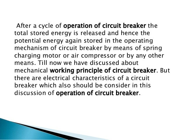 Let's have a discussion on electrical principle of circuit breaker The circuit breaker has to carry large rated or fault p...