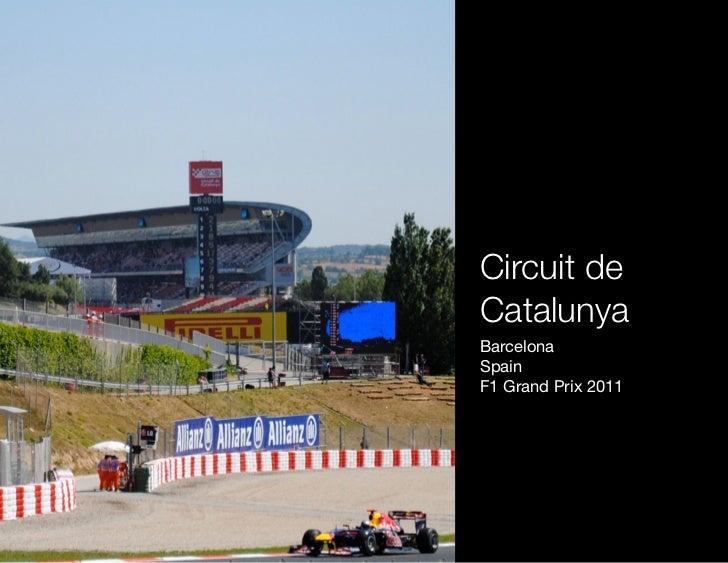 Circuit deCatalunyaBarcelonaSpainF1 Grand Prix 2011