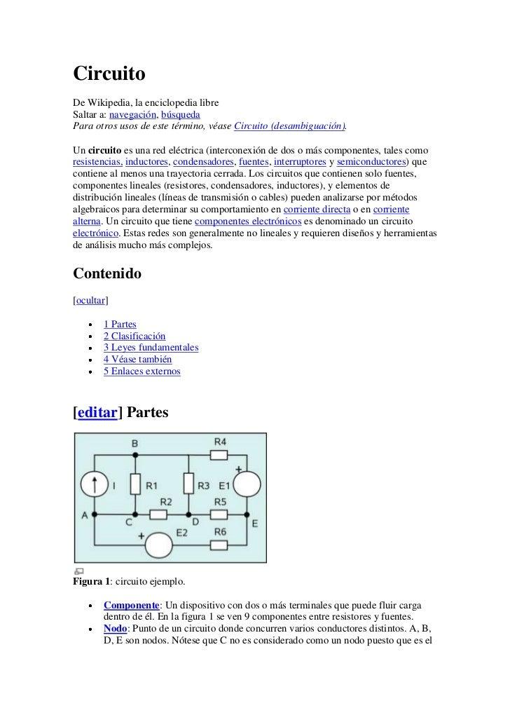 CircuitoDe Wikipedia, la enciclopedia libreSaltar a: navegación, búsquedaPara otros usos de este término, véase Circuito (...