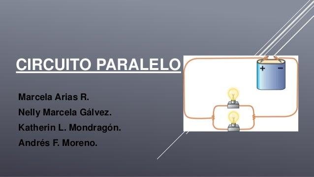 Circuito En Paralelo : Circuito paralelo