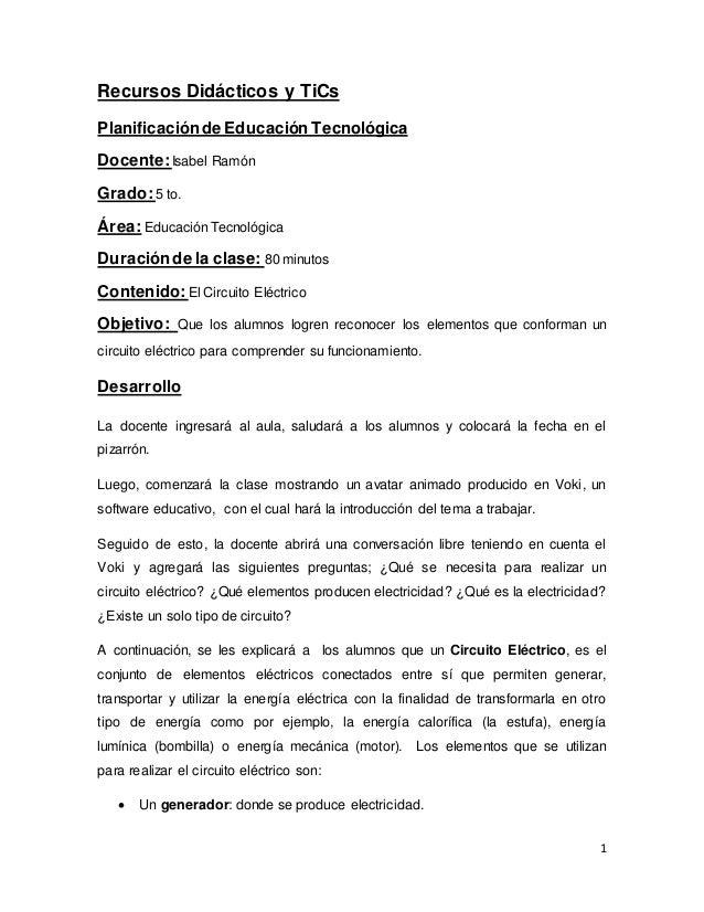 1 Recursos Didácticos y TiCs Planificaciónde Educación Tecnológica Docente: Isabel Ramón Grado:5 to. Área: EducaciónTecnol...