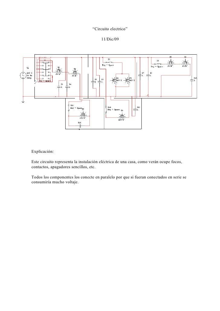 """""""Circuito electrico""""                                         11/Dic/09     Explicación:  Este circuito representa la insta..."""