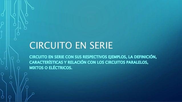 Circuito Serie : Circuito en serie