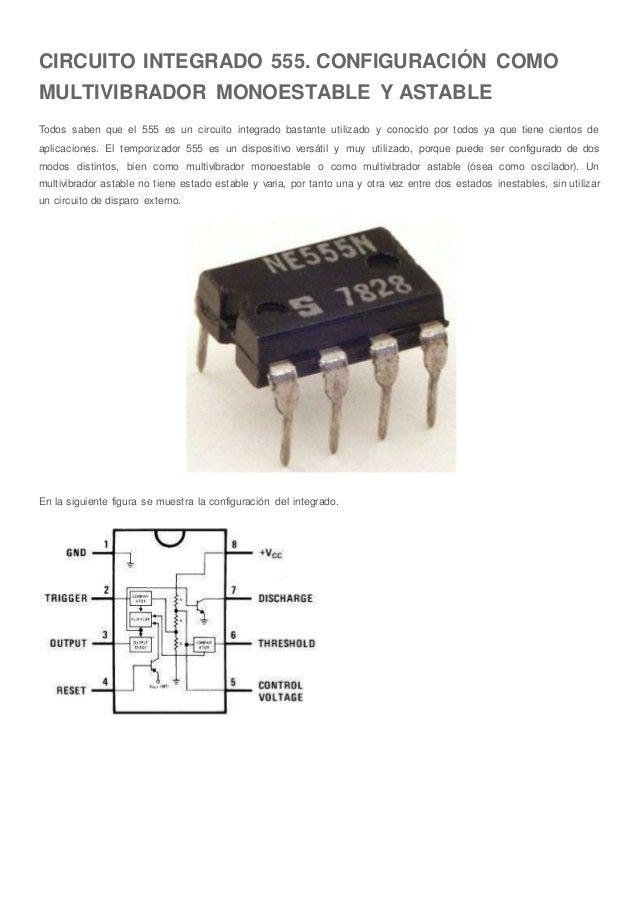 Circuito Monoestable 555 : Circuito integrado configuración como multivibrador