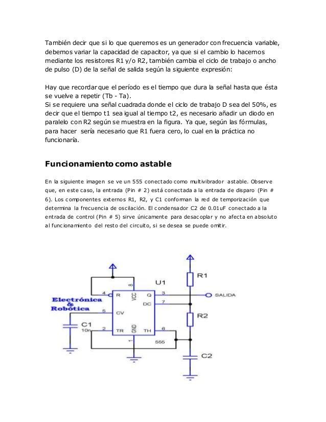 También decir que si lo que queremos es un generador con frecuencia variable, debemos variar la capacidad de capacitor, ya...