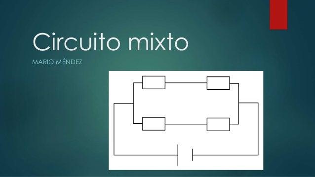Circuito Mixto : Circuito mixto