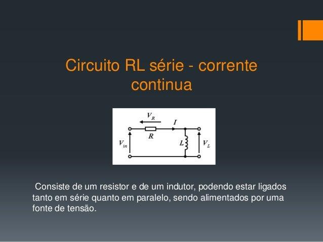 Circuito Rl : Circuitos