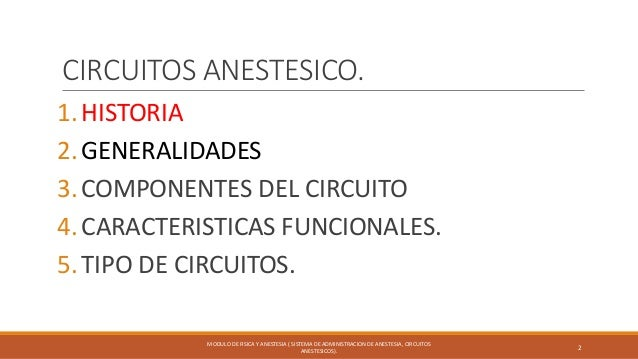 Circuitos anestesicos; sistema de administracion de anestesia Slide 2