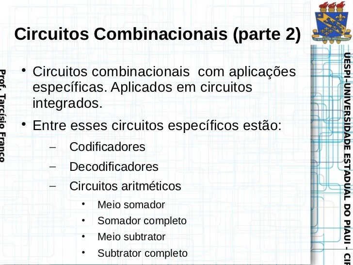 Circuitos Combinacionais (parte 2)                                                                       UESPI–UNIVERSIDAD...
