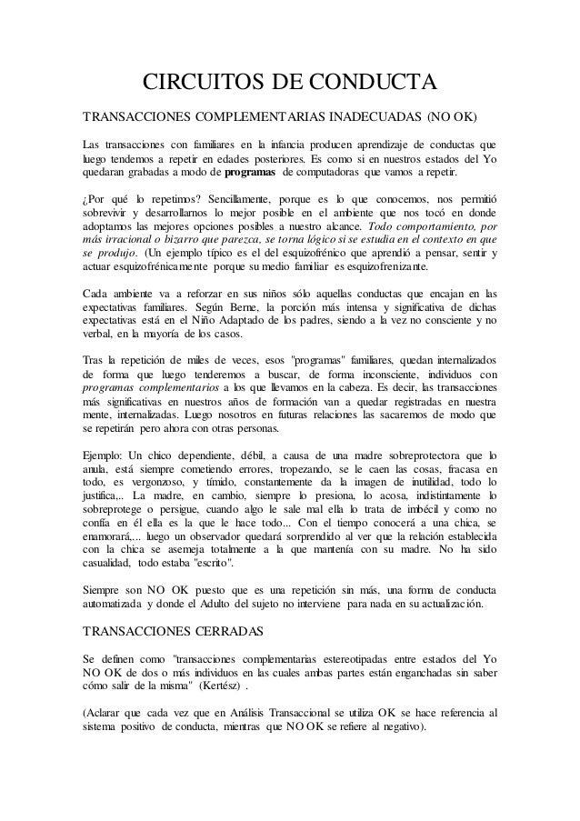 CIRCUITOS DE CONDUCTA TRANSACCIONES COMPLEMENTARIAS INADECUADAS (NO OK) Las transacciones con familiares en la infancia pr...