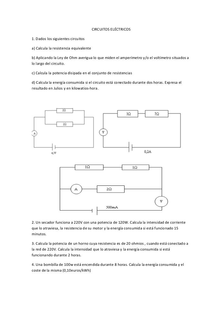 CIRCUITOS ELÉCTRICOS1. Dados los siguientes circuitosa) Calcula la resistencia equivalenteb) Aplicando la Ley de Ohm averi...