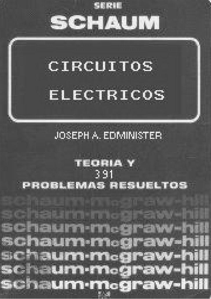 CIRCUITOS ELECTRICOS, Problemas resueltos y propuestos; Autor :Joseph A. Edminister