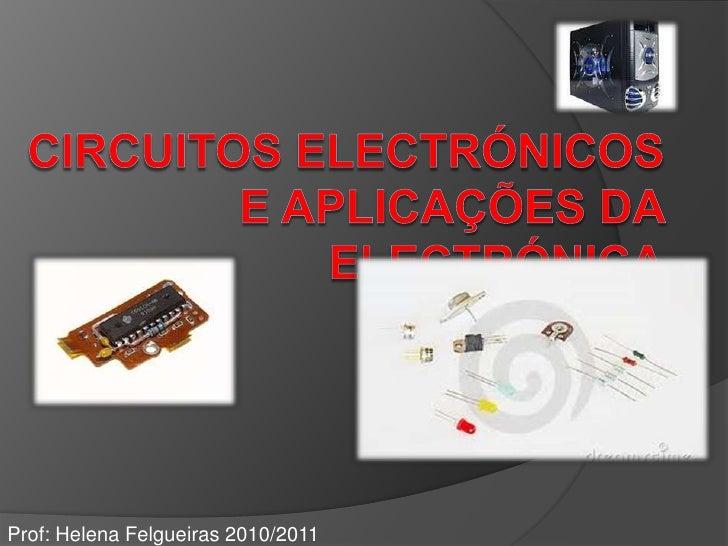 Prof: Helena Felgueiras 2010/2011