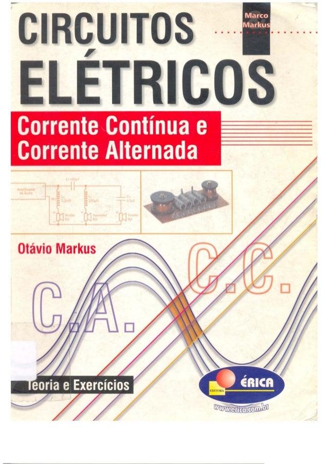Circuitos elétricos corrente contínua e corrente Alternada   otávio markus - editora érica